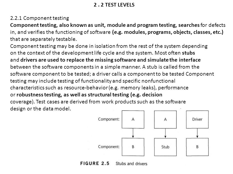 Structural testing The structural testing is the testing of the structure of the system or component.