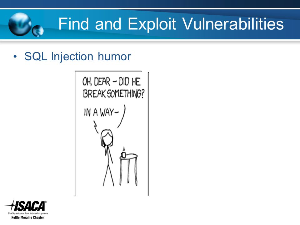 Find and Exploit Vulnerabilities SQL Injection humor