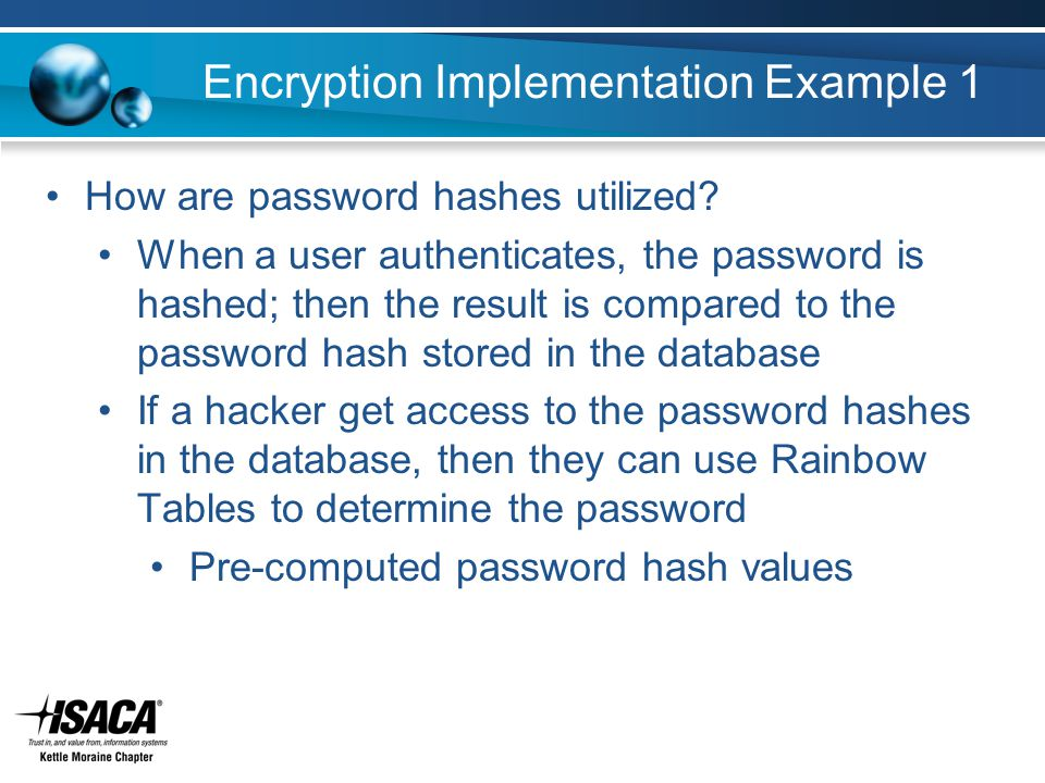 Encryption Implementation Example 1 How are password hashes utilized.