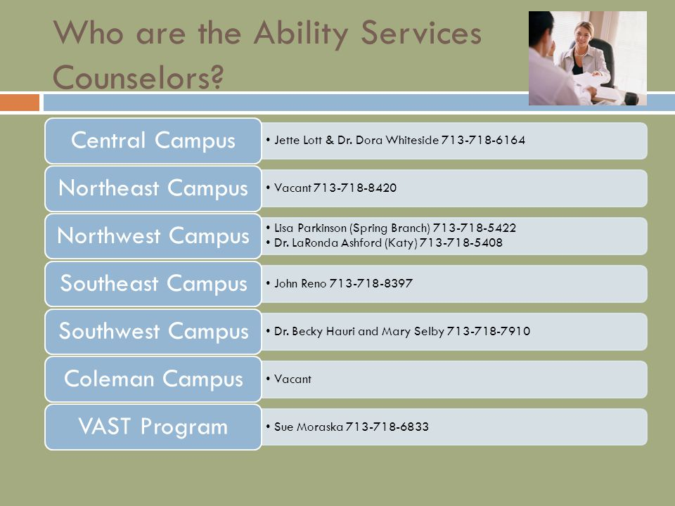 Who are the Ability Services Counselors.Jette Lott & Dr.