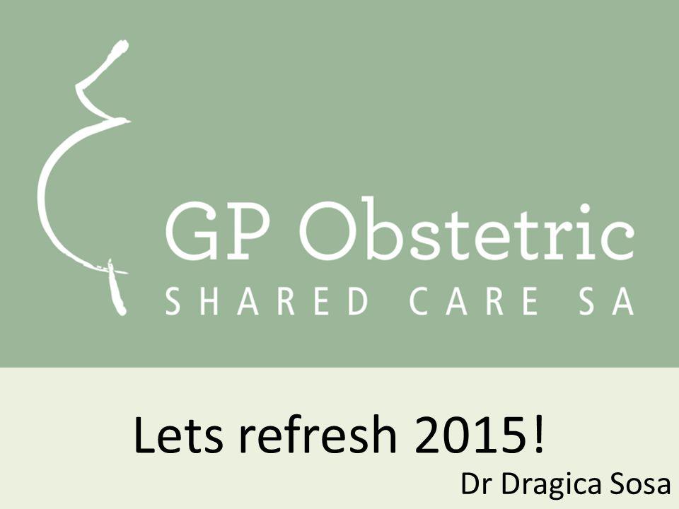 Dr Dragica Sosa Lets refresh 2015!