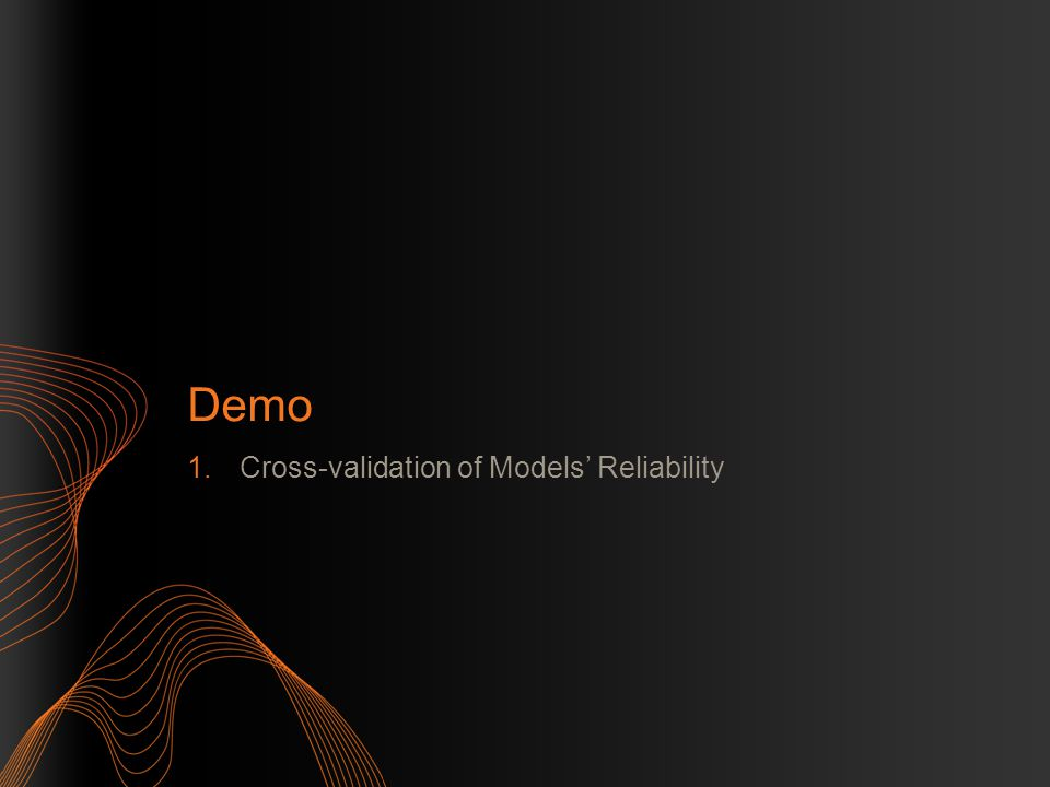 Demo 1.Cross-validation of Models' Reliability