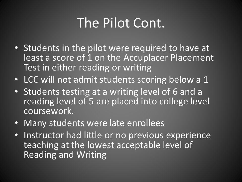 The Pilot Cont.