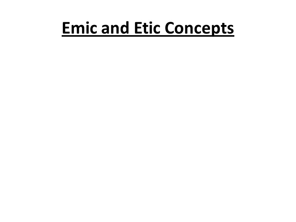 Emic and Etic Concepts