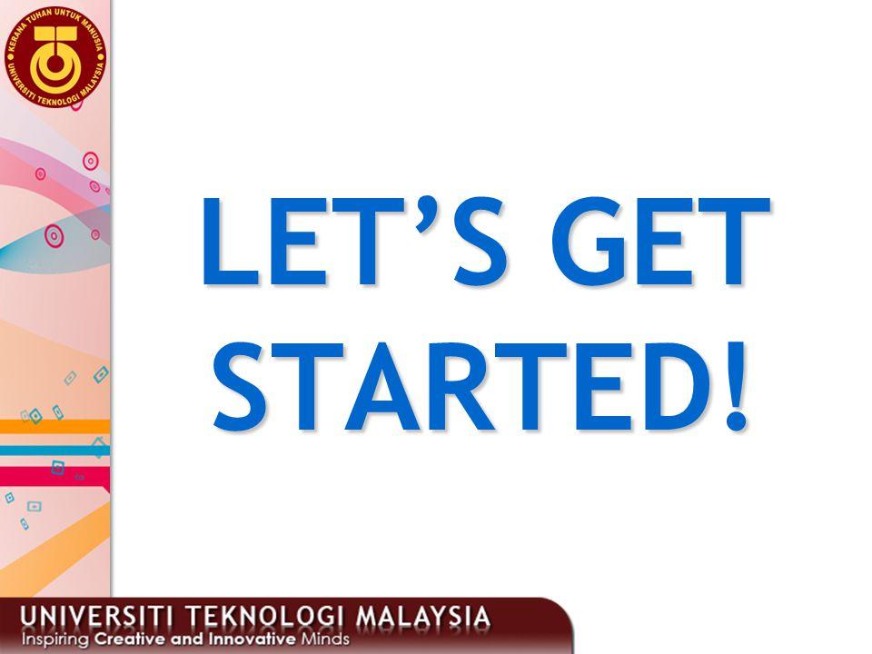 3 LET'S GET STARTED!