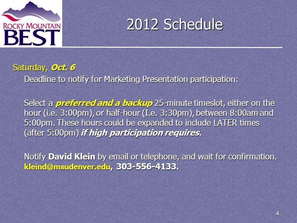 4 2012 Schedule Saturday, Oct.