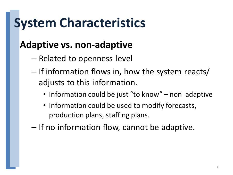 System Characteristics Adaptive vs.