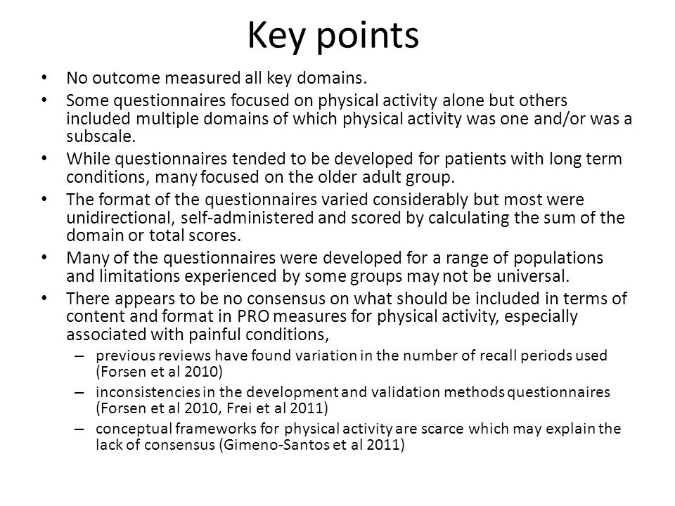 Key points No outcome measured all key domains.