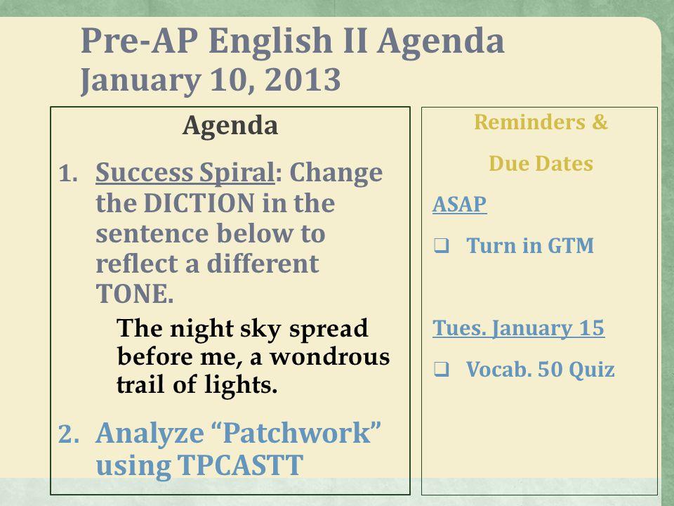 Pre-AP English II Agenda January 11, 2013 Agenda 1.