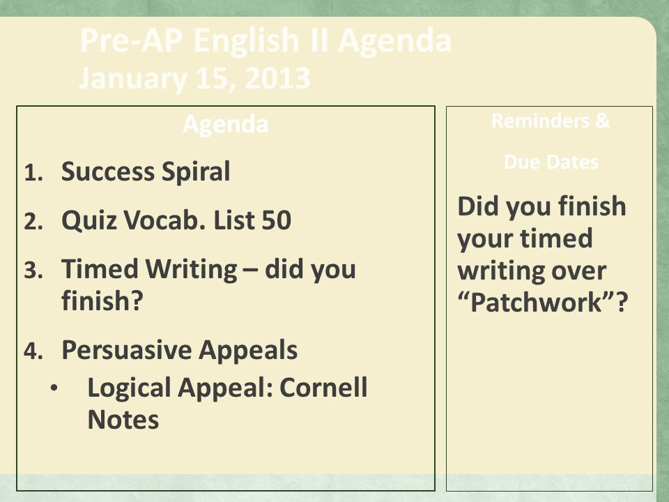 Pre-AP English II Agenda January 16, 2013 Agenda 1.