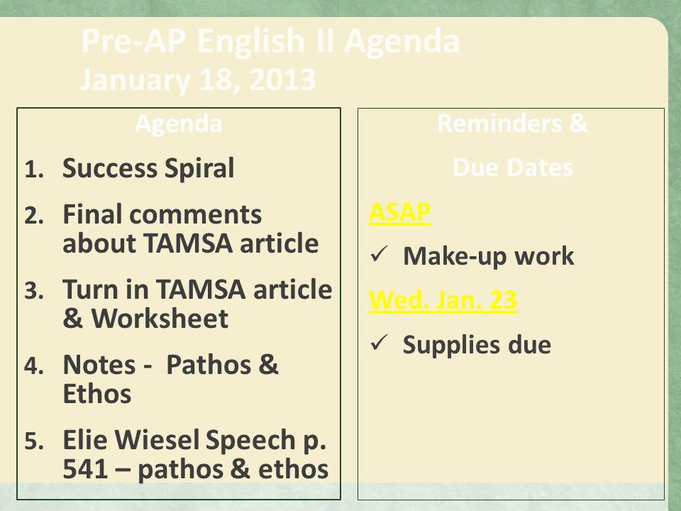 Pre-AP English II Agenda January 30, 2013 Agenda 1.
