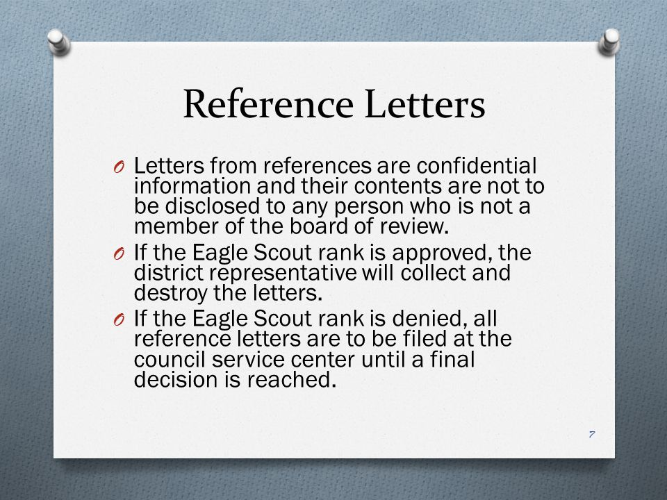 Board of Review Members O The board of review for an Eagle Scout candidate is composed of a minimum of 3 members and a maximum of 6 members, 21 years of age or older.