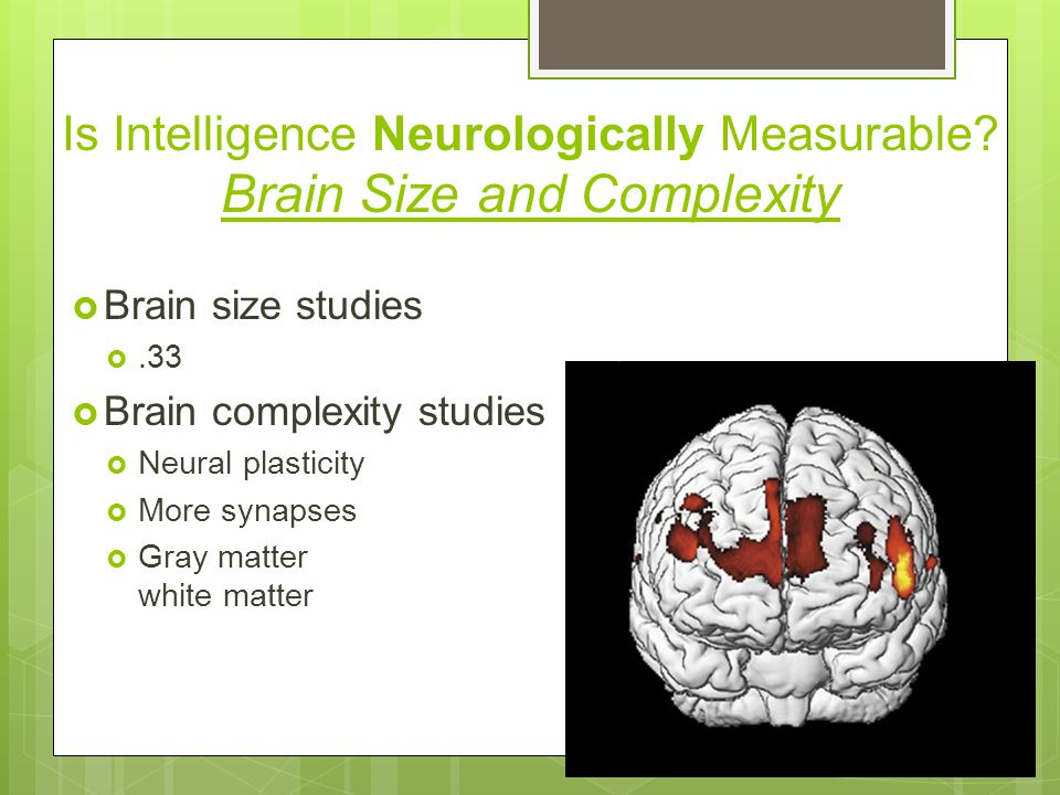 Is Intelligence Neurologically Measurable.