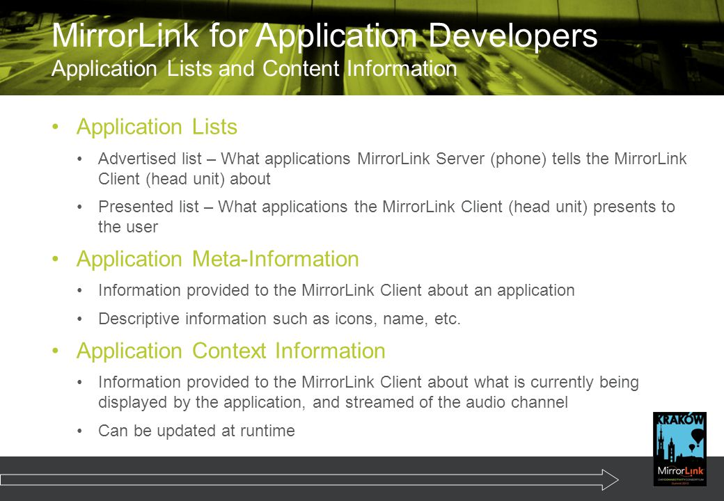 Application Lists Advertised list – What applications MirrorLink Server (phone) tells the MirrorLink Client (head unit) about Presented list – What ap