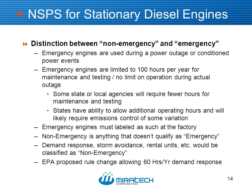 """ 14 NSPS for Stationary Diesel Engines  Distinction between """"non-emergency"""" and """"emergency"""" –Emergency engines are used during a power outage or con"""
