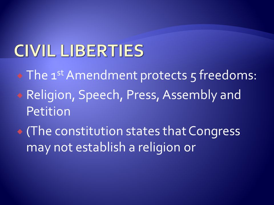  Use the website to answer the following:  What 5 (general) subjects are covered by the 1 st Amendment.