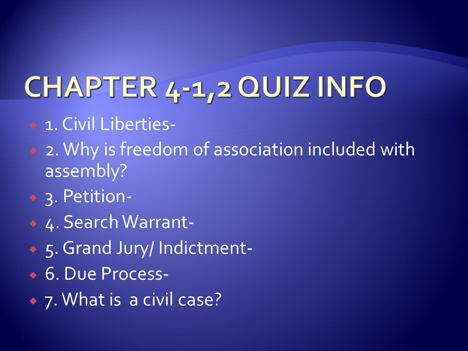  1.Civil Liberties-  2. Why is freedom of association included with assembly.