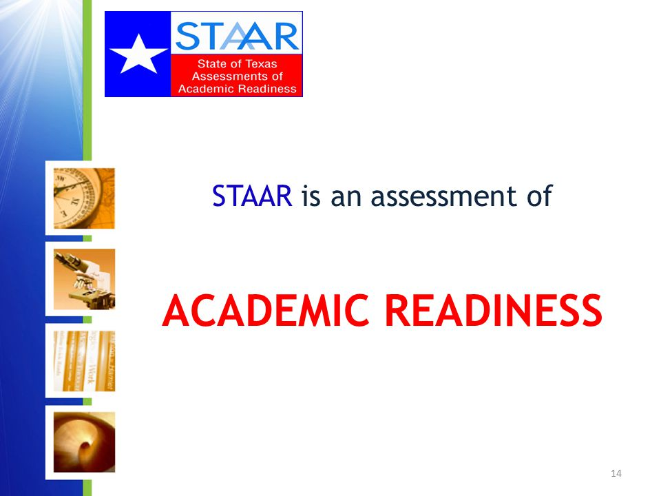 15 What does it mean to be an assessment of academic readiness?