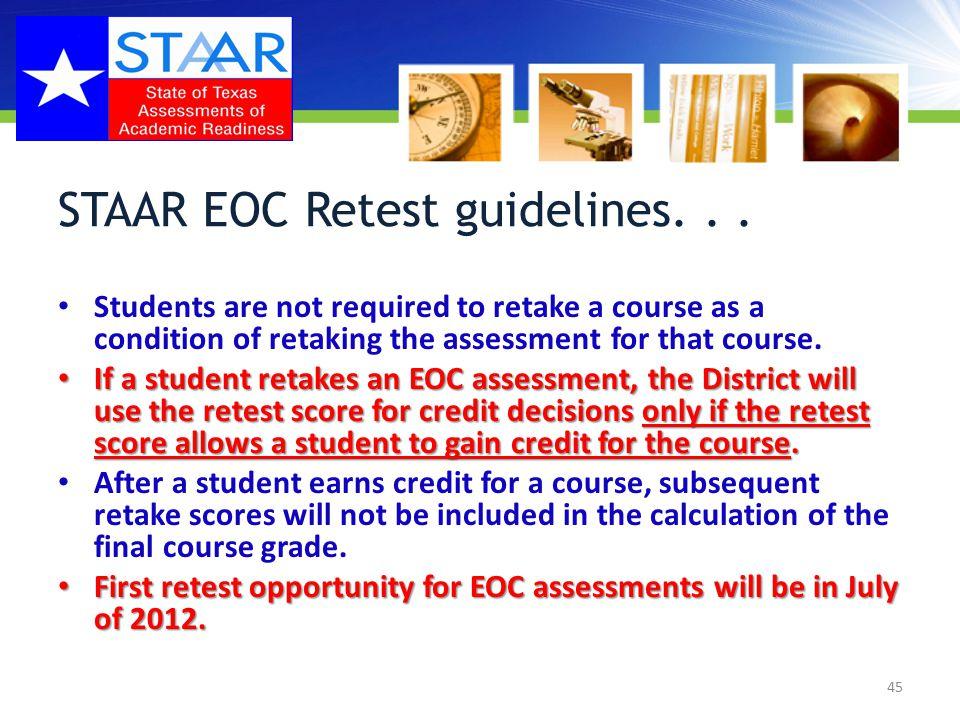 STAAR EOC Retest guidelines...