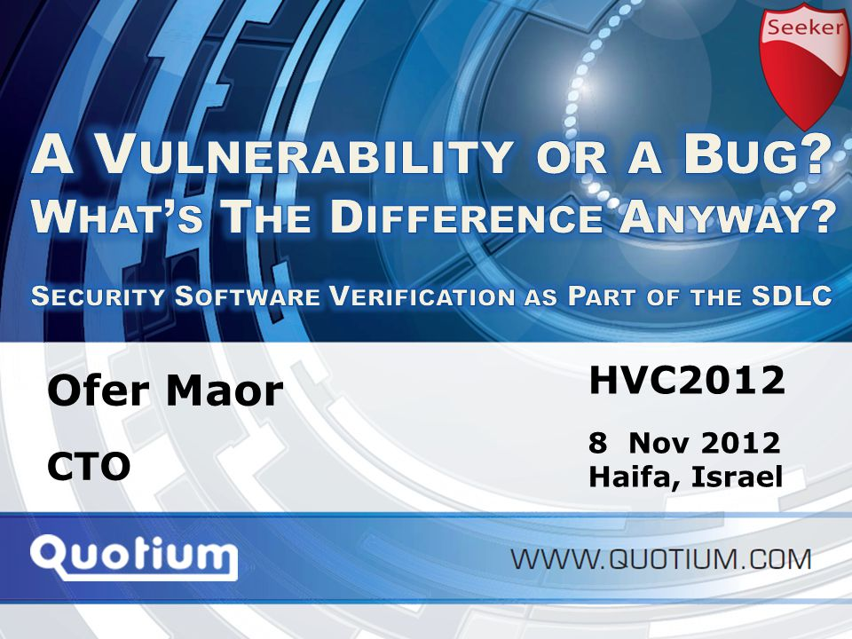 HVC2012 | 8-Nov-12 Application Performance Monitoring Ofer Maor CTO HVC Nov 2012 Haifa, Israel
