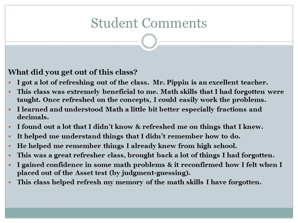 Student Comments What did you get out of this class.