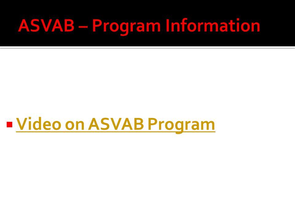  Video on ASVAB Program Video on ASVAB Program
