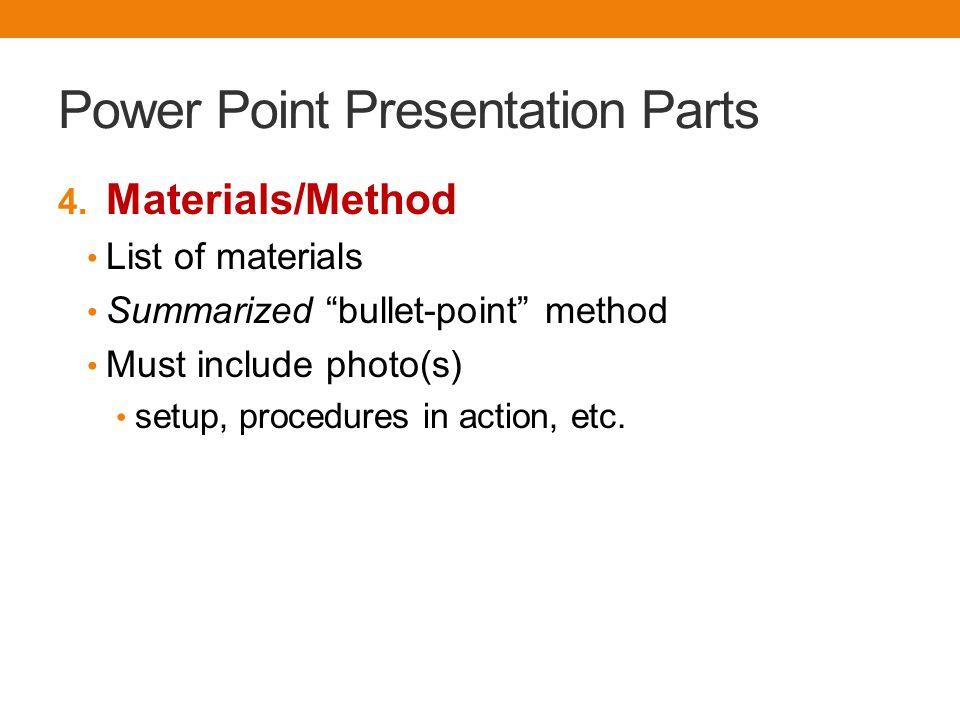 Power Point Presentation Parts 4.
