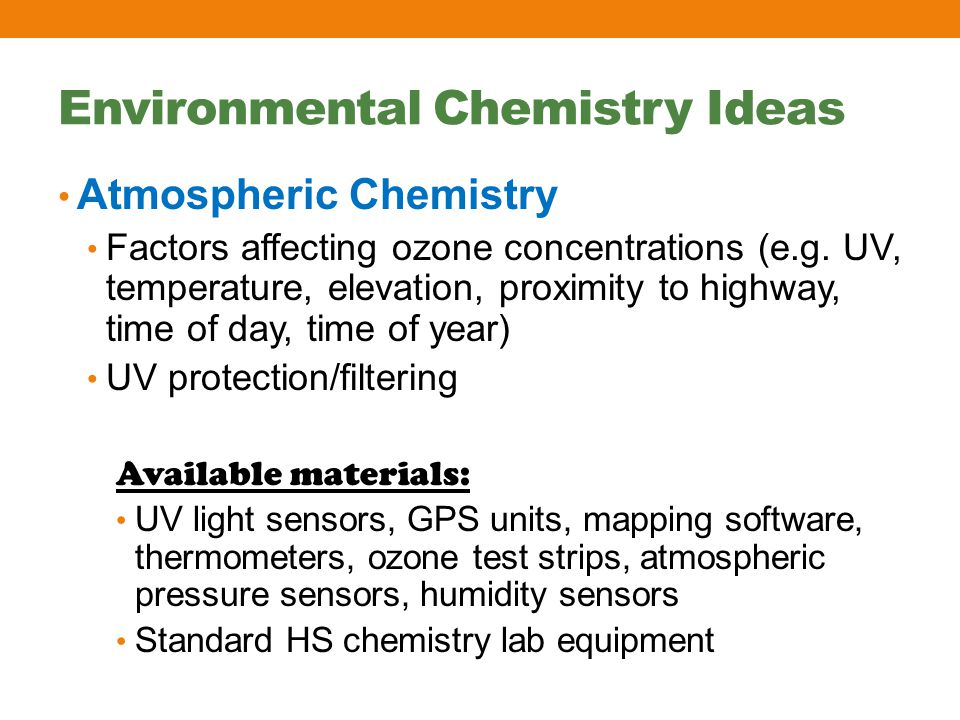 Environmental Chemistry Ideas Atmospheric Chemistry Factors affecting ozone concentrations (e.g.