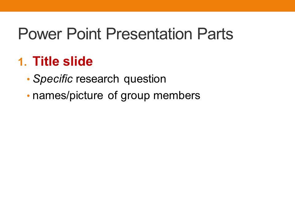 Power Point Presentation Parts 1.