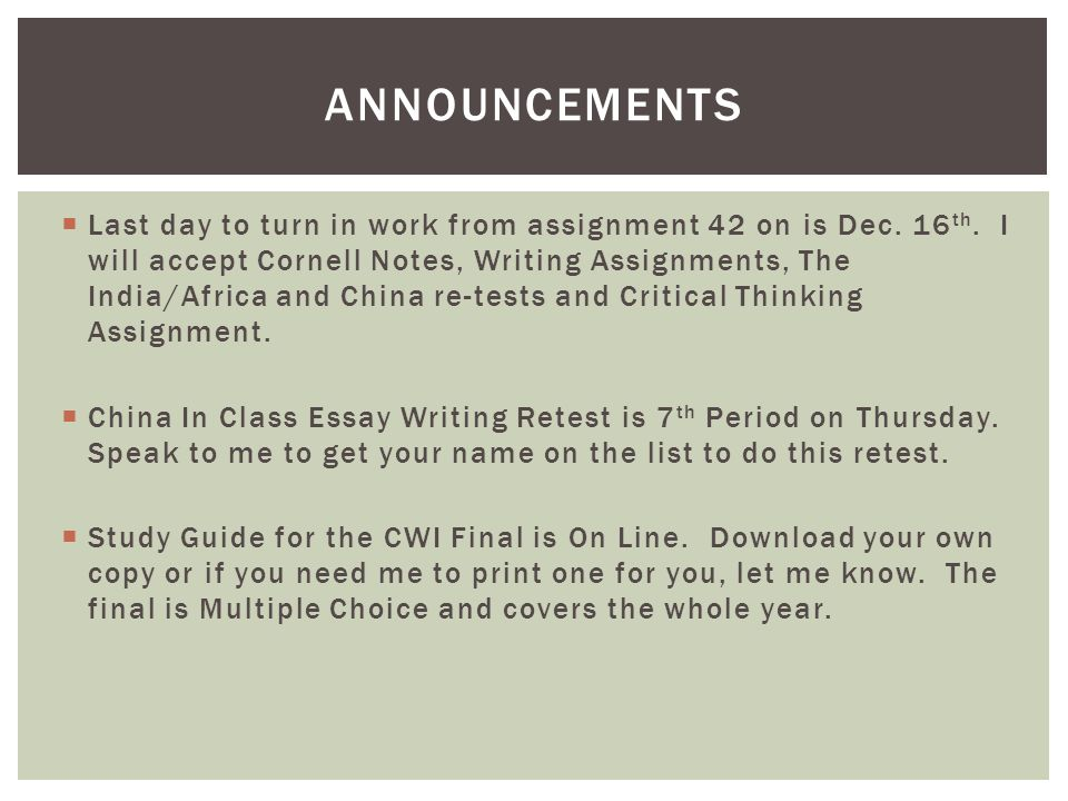  Last day to turn in work from assignment 42 on is Dec.