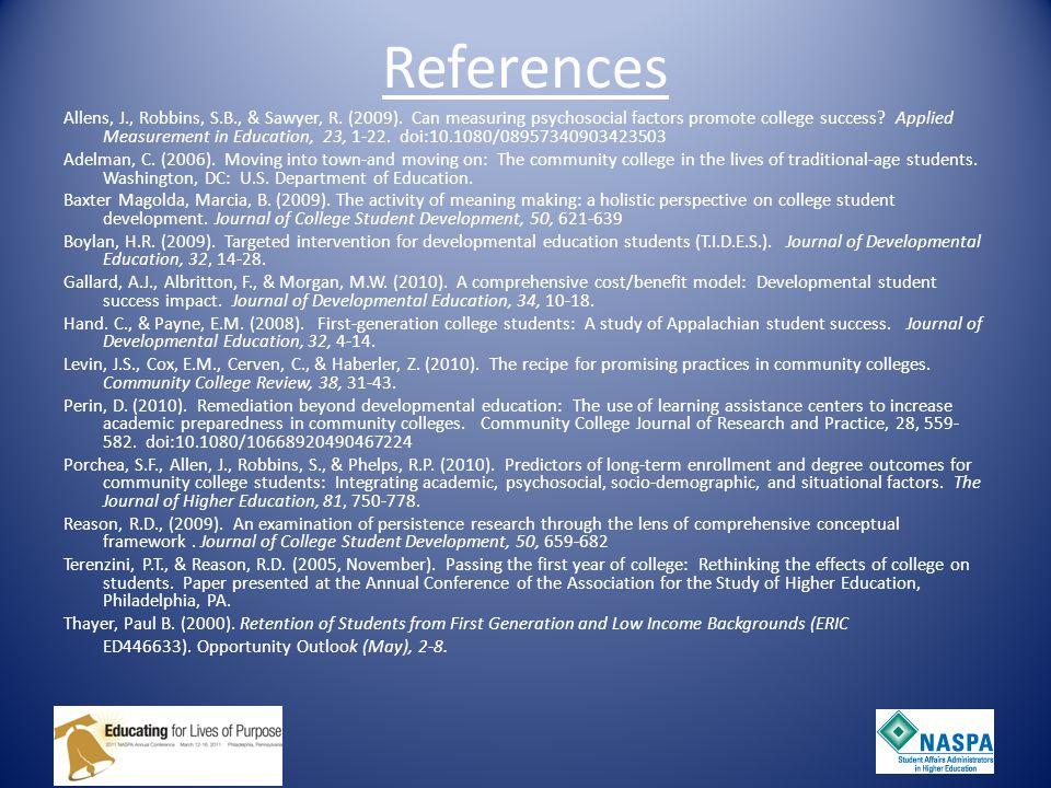 References Allens, J., Robbins, S.B., & Sawyer, R.