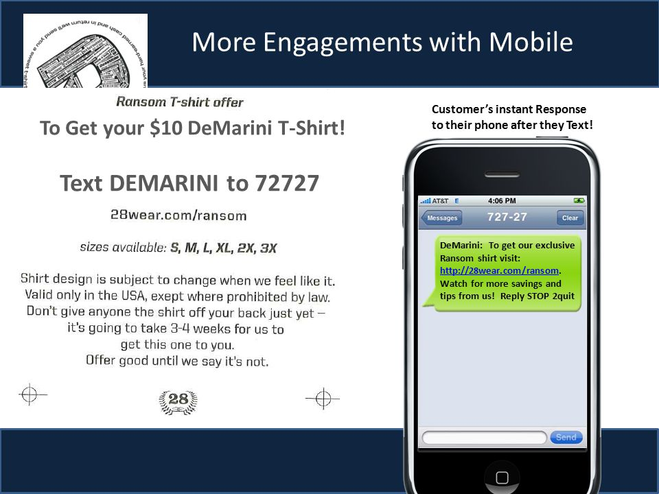 More Engagements with Mobile To: 72727 Msg: Wilson DeMarini: To get our exclusive Ransom shirt visit: http://28wear.com/ransom.