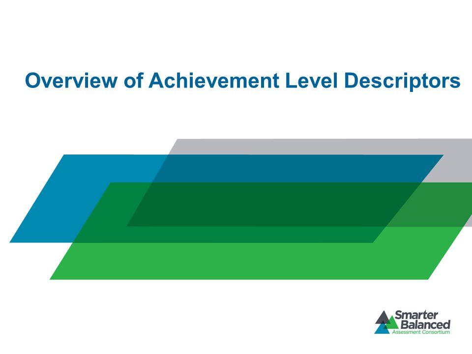 Overview of Achievement Level Descriptors