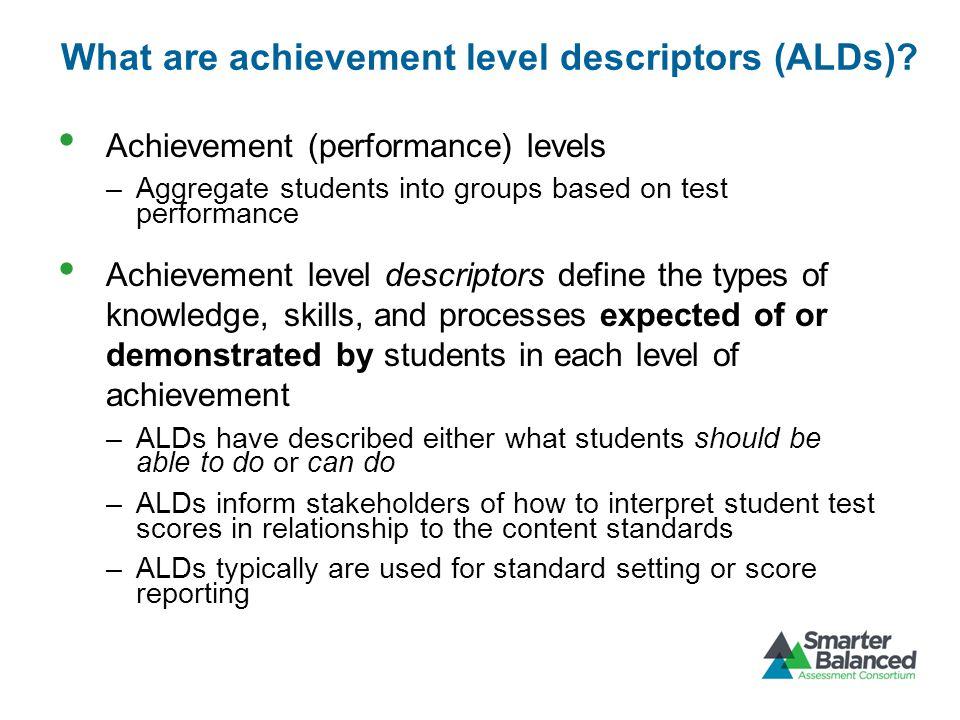 What are achievement level descriptors (ALDs).