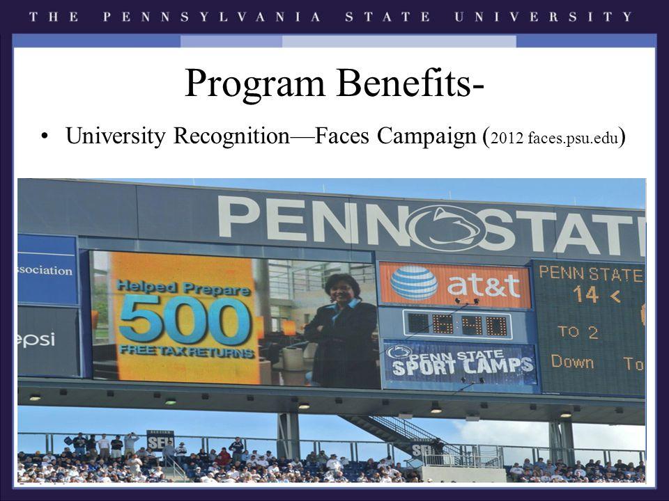 Program Benefits- University Recognition—Faces Campaign ( 2012 faces.psu.edu )