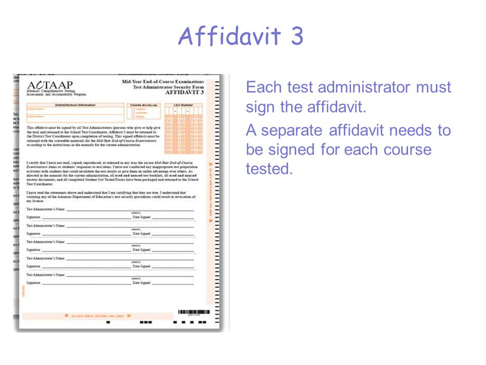 Each test administrator must sign the affidavit.