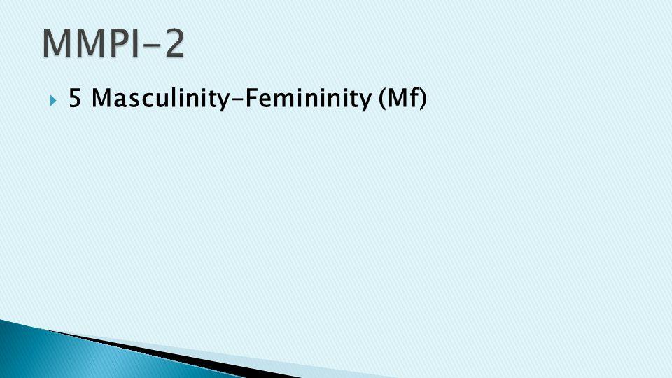  5 Masculinity-Femininity (Mf)
