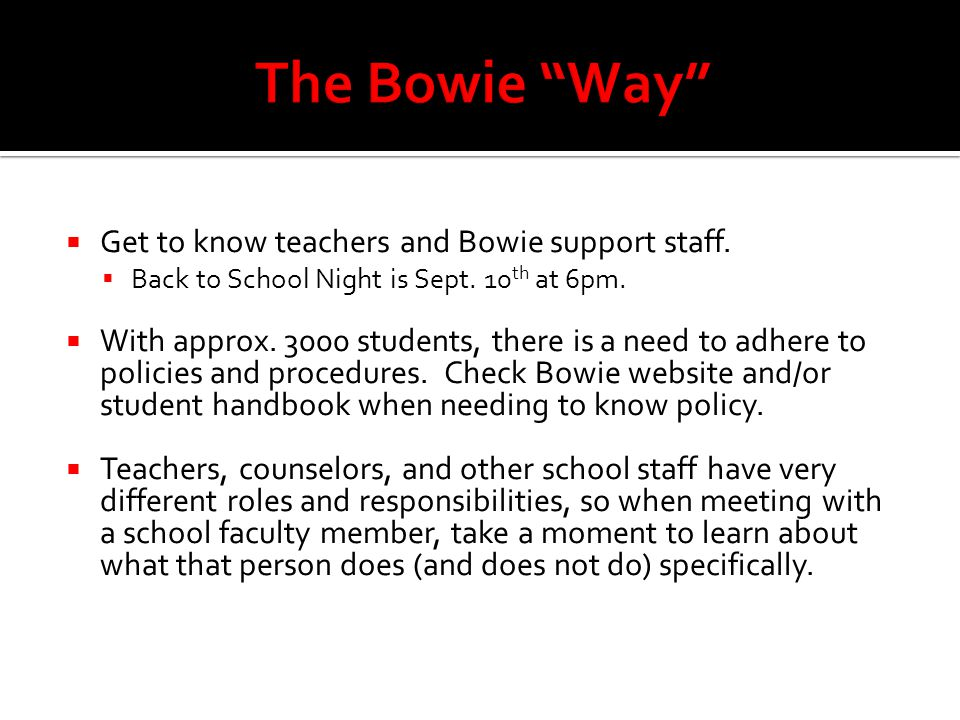  Get to know teachers and Bowie support staff.  Back to School Night is Sept.