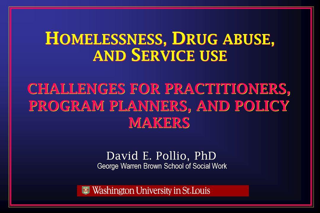 David E. Pollio, PhD George Warren Brown School of Social Work David E.