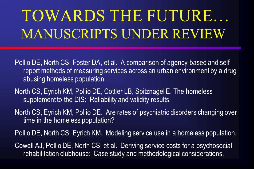Pollio DE, North CS, Foster DA, et al.