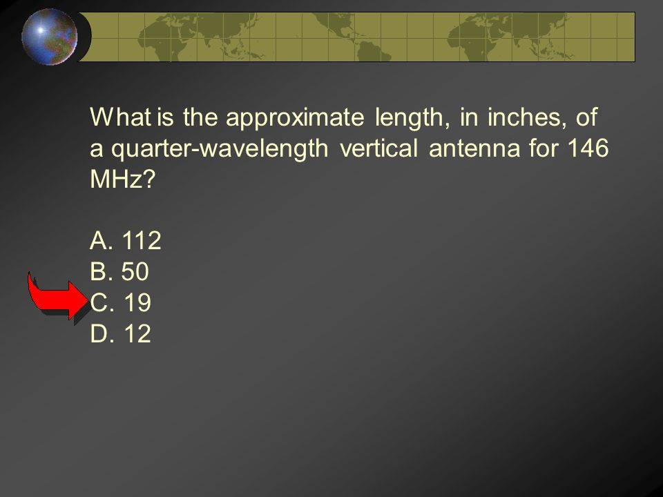 What is the approximate length, in inches, of a quarter-wavelength vertical antenna for 146 MHz.