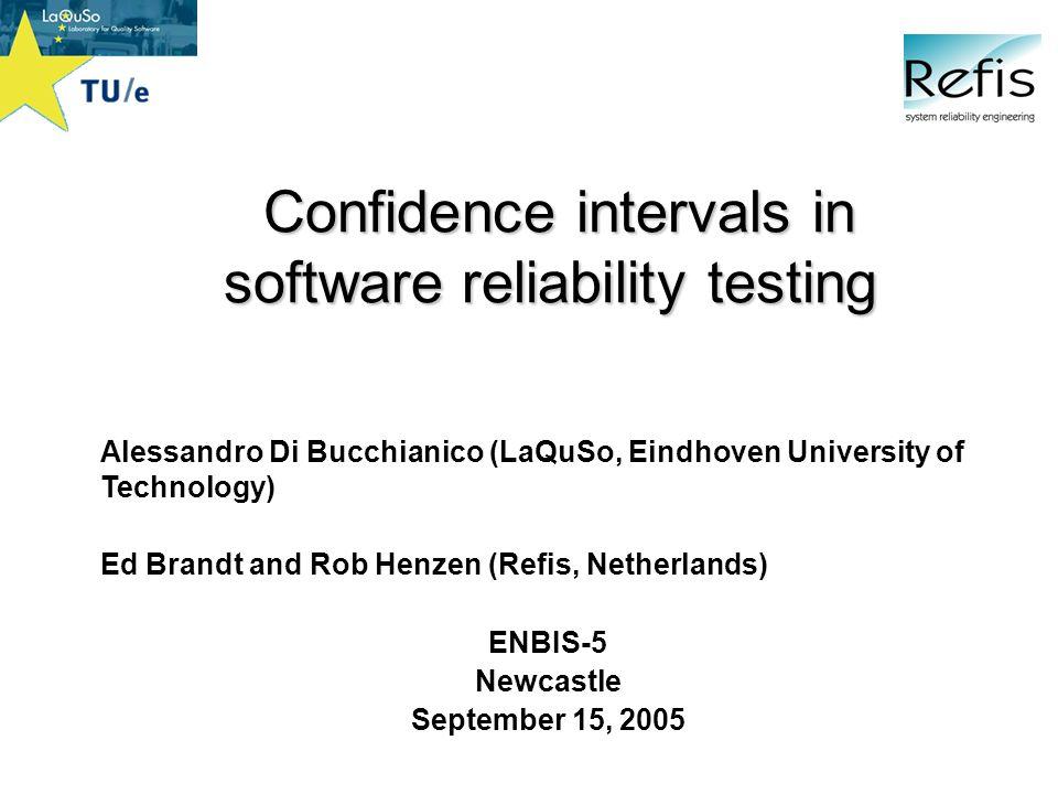 ENBIS-5, September 15, 2005 11 Data (severity 1 FAT)