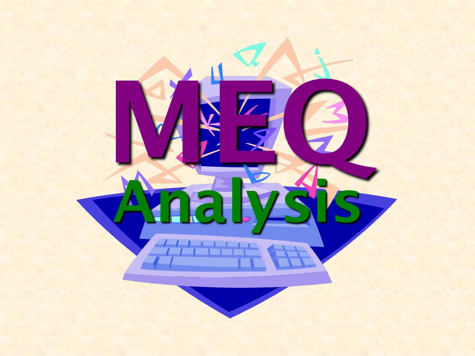 MEQ Analysis