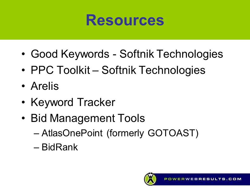 Resources Good Keywords - Softnik Technologies PPC Toolkit – Softnik Technologies Arelis Keyword Tracker Bid Management Tools –AtlasOnePoint (formerly