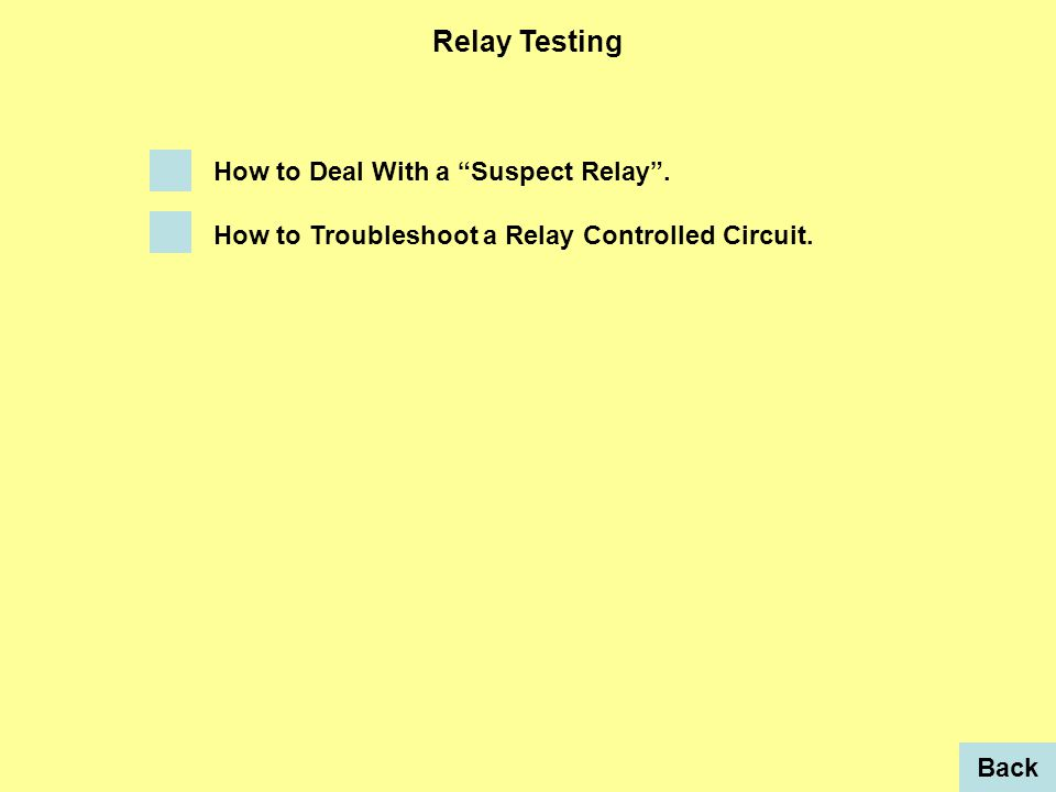 Relay Testing How to Deal With a Suspect Relay . How to Troubleshoot a Relay Controlled Circuit.