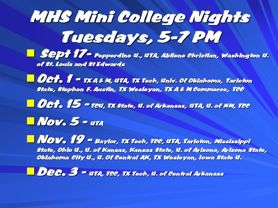MHS Mini College Nights Tuesdays, 5-7 PM Sept 17- Pepperdine U., UTA, Abilene Christian, Washington U.