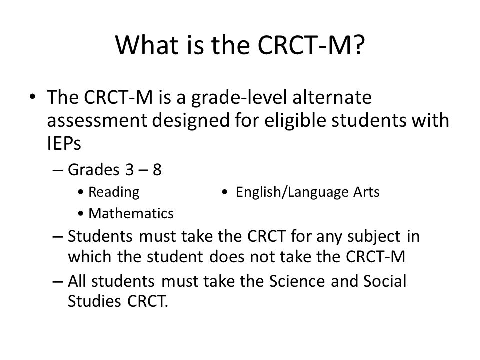 What is the CRCT-M.