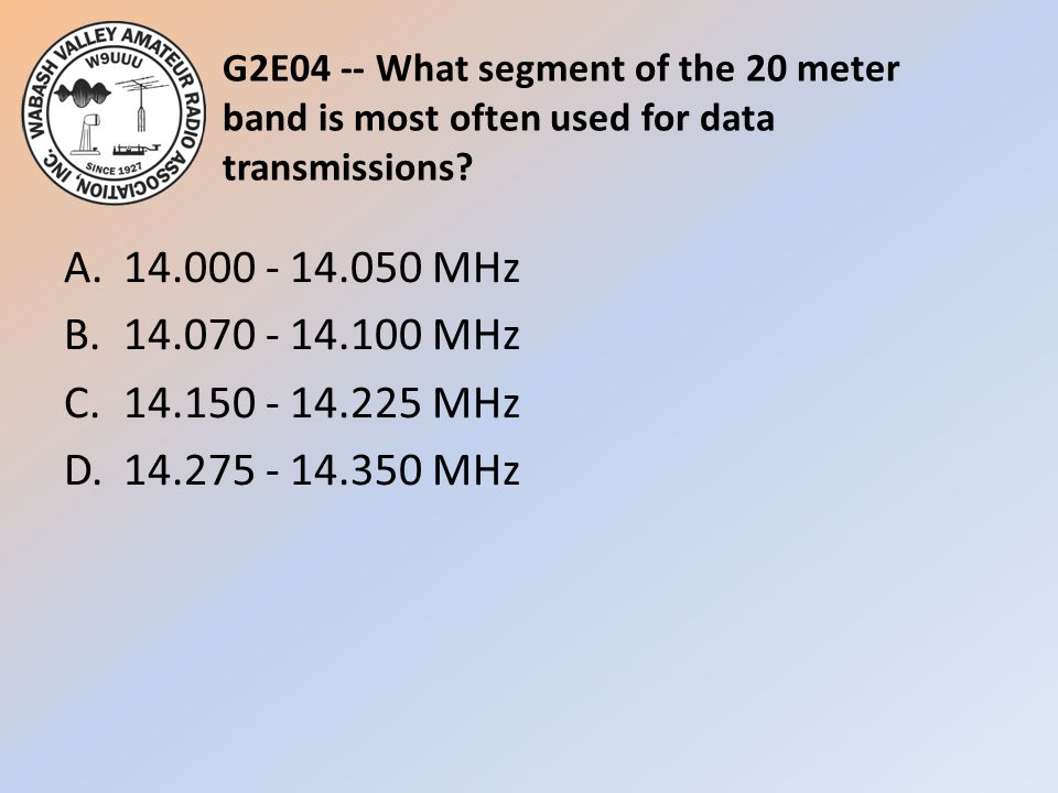 G2E04 -- What segment of the 20 meter band is most often used for data transmissions.