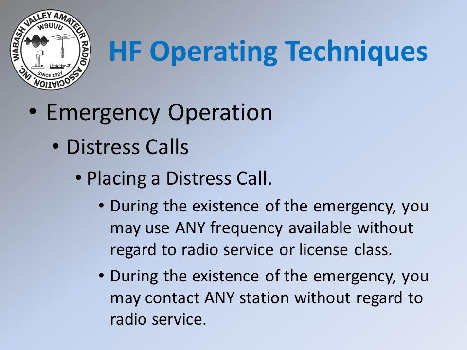 Emergency Operation Distress Calls Placing a Distress Call.