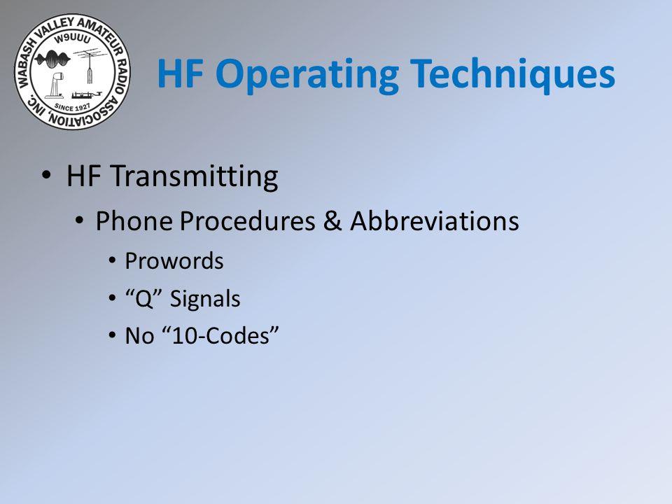 HF Transmitting Phone Procedures & Abbreviations Prowords Q Signals No 10-Codes HF Operating Techniques